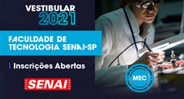 SENAI-SP abre inscrições para Vestibular 2021 das graduações tecnológicas