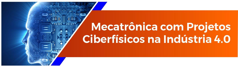 Pós-graduação Mecatrônica com projetos ciberfísicos